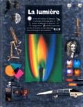 La lumière : du visible à l'invisible, éd. Gallimard, coll. Passion des sciences