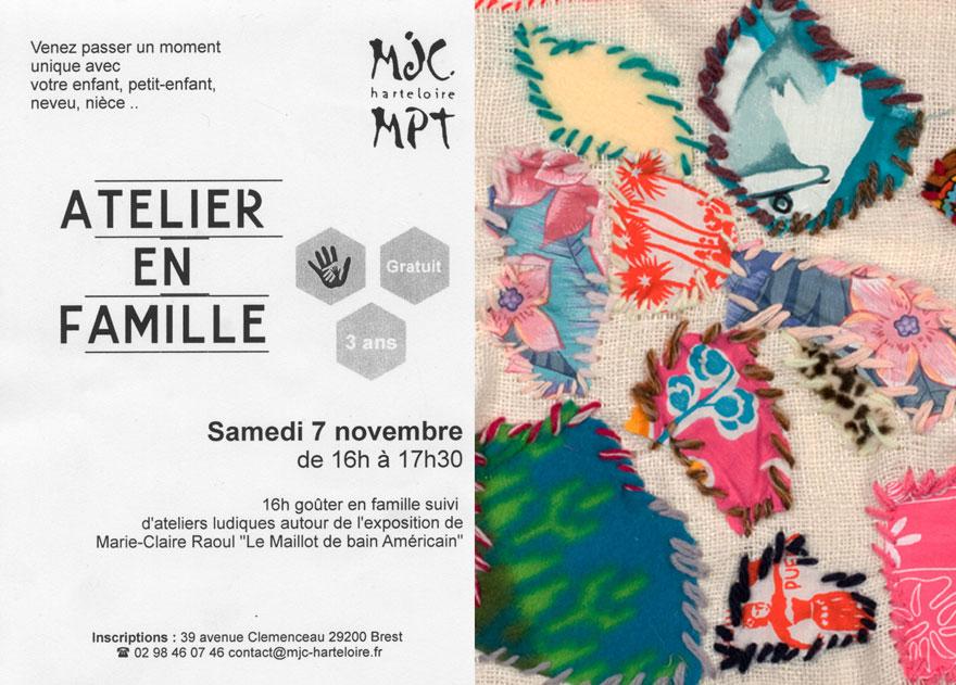 Atelier en famille, Marie-Claire Raoul, MJC Harteloire, 7 novembre 2015