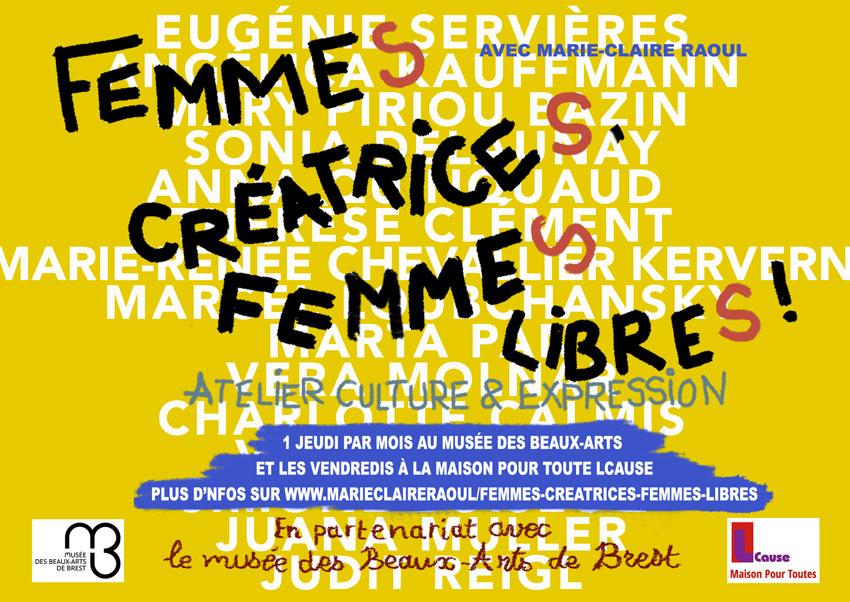 Affiche pour l'atelier [femmes créatrices, femmes libres] de l'artiste plasticienne Marie-Claire Raoul